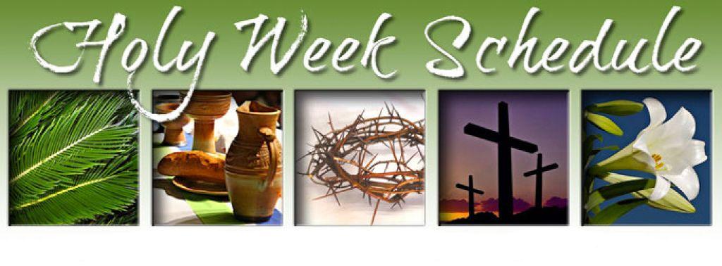 Holy Week and Easter Week Schedule